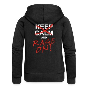 KEEP CALM and RAGE ON - white - Frauen Premium Kapuzenjacke