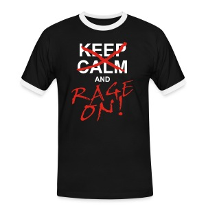 KEEP CALM and RAGE ON - white - Männer Kontrast-T-Shirt