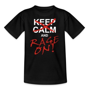 KEEP CALM and RAGE ON - white - Kinder T-Shirt