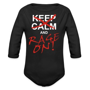 KEEP CALM and RAGE ON - white - Baby Bio-Langarm-Body
