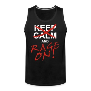 KEEP CALM and RAGE ON - white - Männer Premium Tank Top