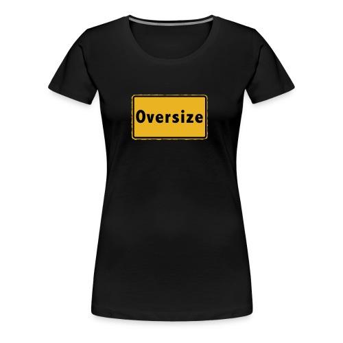 Oversize - Frauen Premium T-Shirt