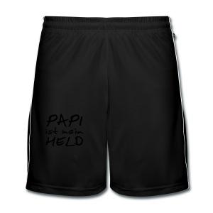 Babyshirt Papi ist mein Held - Männer Fußball-Shorts