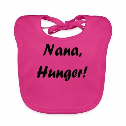 Nana, Hunger! - Baby Bio-Lätzchen
