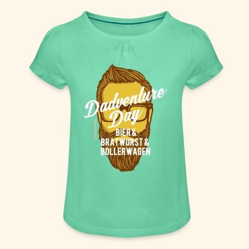 lustiges Vatertags-Shirt Dadventure Day - Mädchen-T-Shirt mit Raffungen