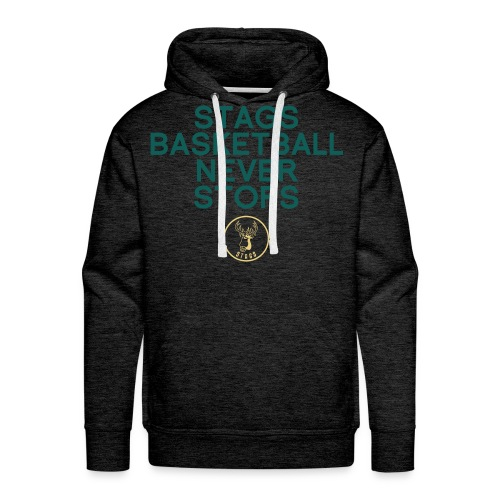 Stags Basketball Never Stops - Männer Premium Hoodie