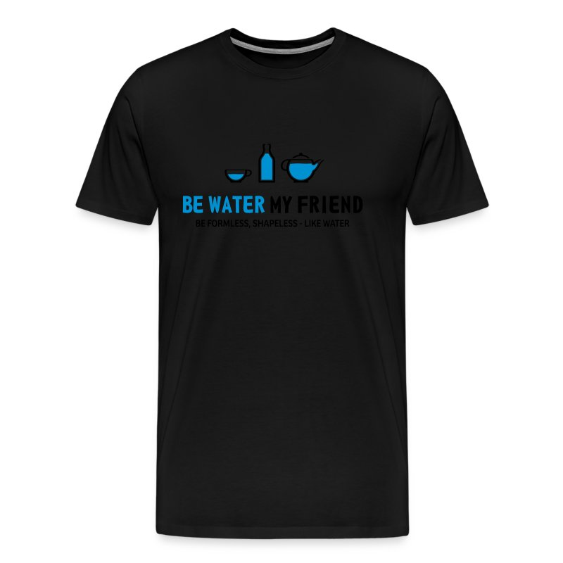 be water - Männer Premium T-Shirt