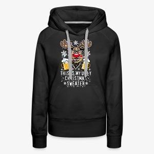 89 Rudolph This is my UGLY Christmas Sweater T-Shirt - Frauen Premium Hoodie
