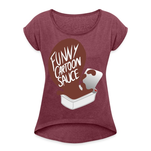 FUNNY CARTOON SAUCE - Mens - Women's T-Shirt with rolled up sleeves