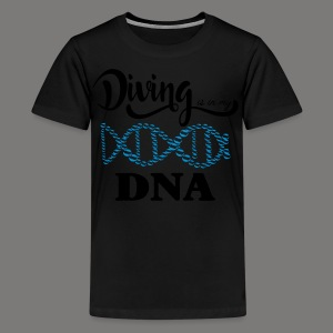 Diving is in my DNA - 2017 - Teenager Premium T-Shirt