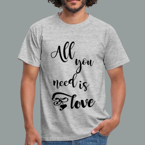 All you need is love 2017 - Männer T-Shirt