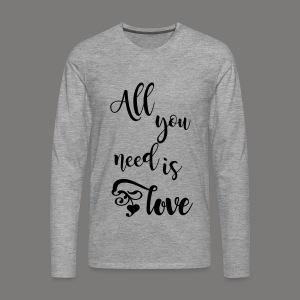 All you need is love 2017 - Männer Premium Langarmshirt