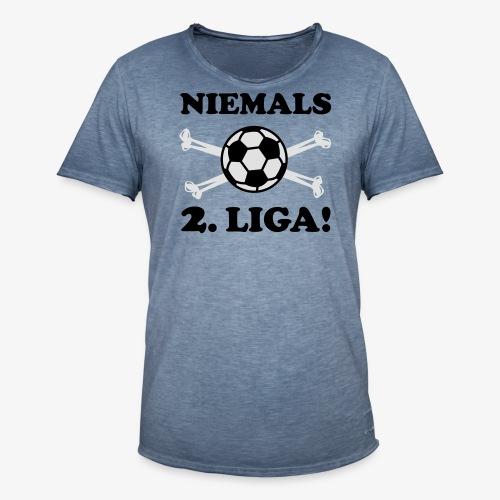 NIEMALS 2. LIGA mit dem Fußball Männer T-Shirt - Männer Vintage T-Shirt