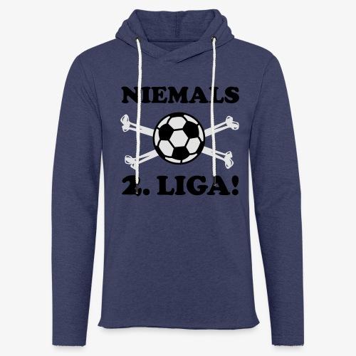 NIEMALS 2. LIGA mit dem Fußball Männer T-Shirt - Leichtes Kapuzensweatshirt Unisex