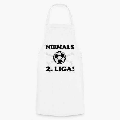 NIEMALS 2. LIGA mit dem Fußball Männer T-Shirt - Kochschürze