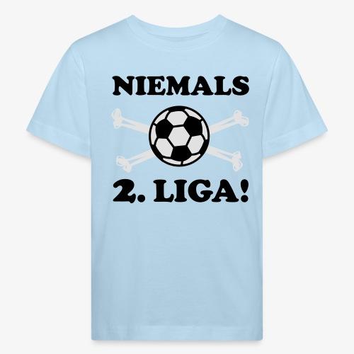 NIEMALS 2. LIGA mit dem Fußball Männer T-Shirt - Kinder Bio-T-Shirt