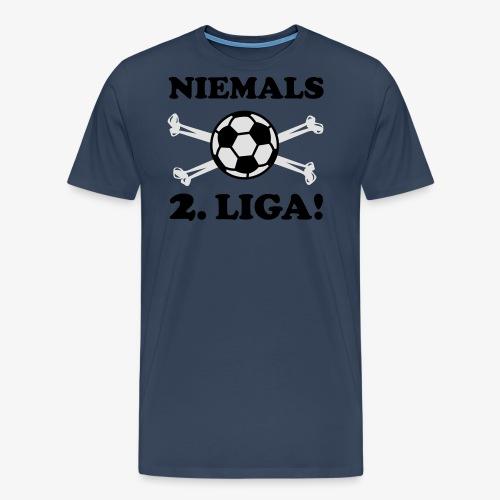 NIEMALS 2. LIGA mit dem Fußball Männer T-Shirt - Männer Premium T-Shirt