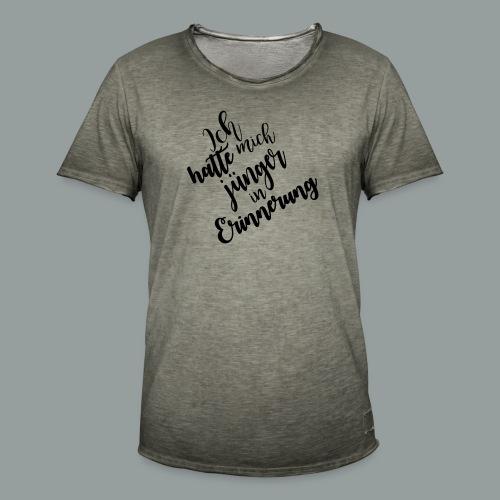 Ich hatte mich jünger in Erinnerung - Männer Vintage T-Shirt