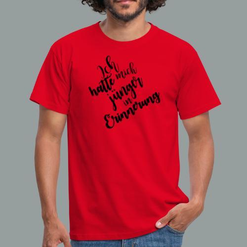 Ich hatte mich jünger in Erinnerung - Männer T-Shirt