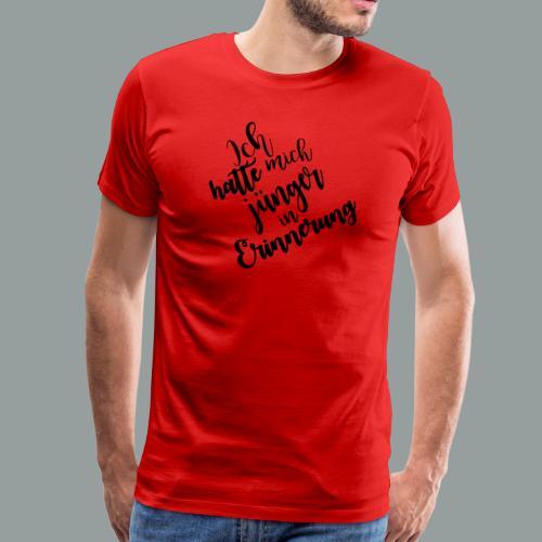 Ich hatte mich jünger in Erinnerung - Männer Premium T-Shirt