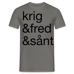 krig&fred&sånt - T-skjorte for menn