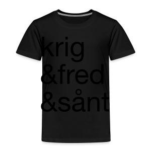 krig&fred&sånt - Premium T-skjorte for barn