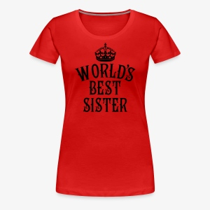 World's best Sister Crown Family Frauen T-Shirt - Frauen Premium T-Shirt