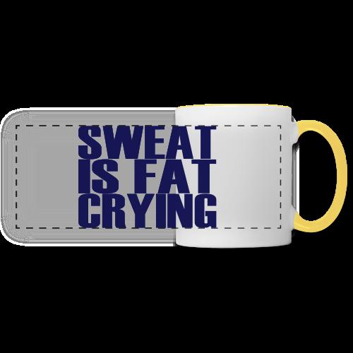 Sweat is fat crying - Panoramatasse