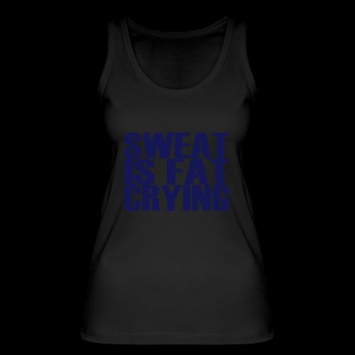 Sweat is fat crying - Frauen Bio Tank Top von Stanley & Stella
