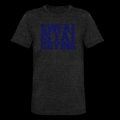 Sweat is fat crying - Unisex Tri-Blend T-Shirt von Bella + Canvas