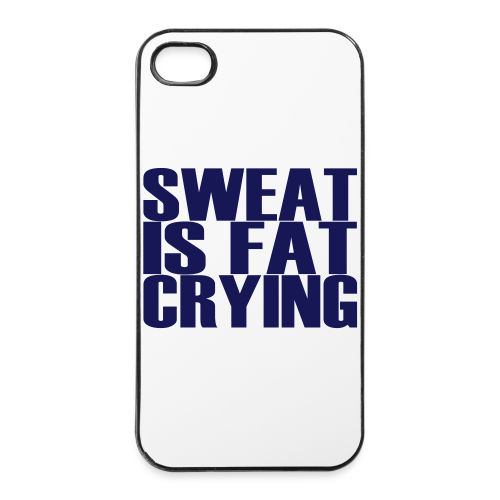 Sweat is fat crying - iPhone 4/4s Hard Case