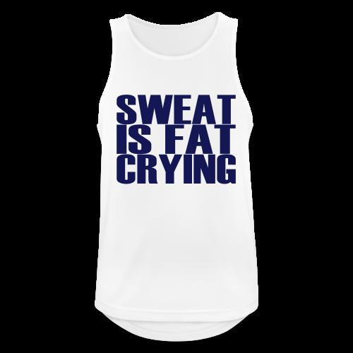 Sweat is fat crying - Männer Tank Top atmungsaktiv