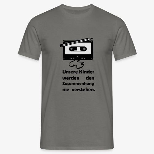 Tape Kassette Musik- Unsere Kinder - Männer T-Shirt