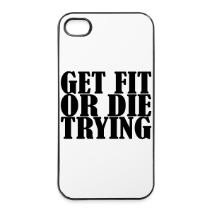 Get Fit or Die Trying - iPhone 4/4s Hard Case