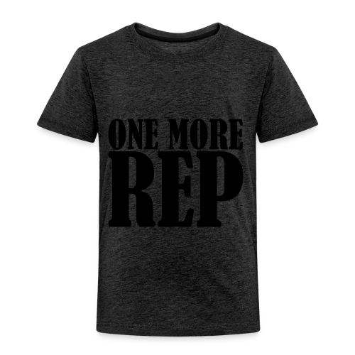 One More Rep - Kinder Premium T-Shirt