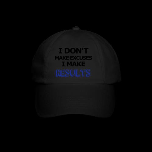 Excuses or Results - Baseballkappe
