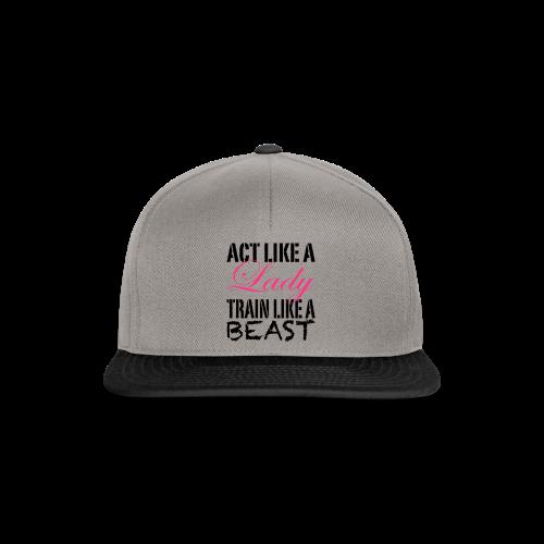 Act Like A Lady Train Like A Beast - Snapback Cap