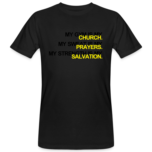 Gym is my Church - Männer Bio-T-Shirt