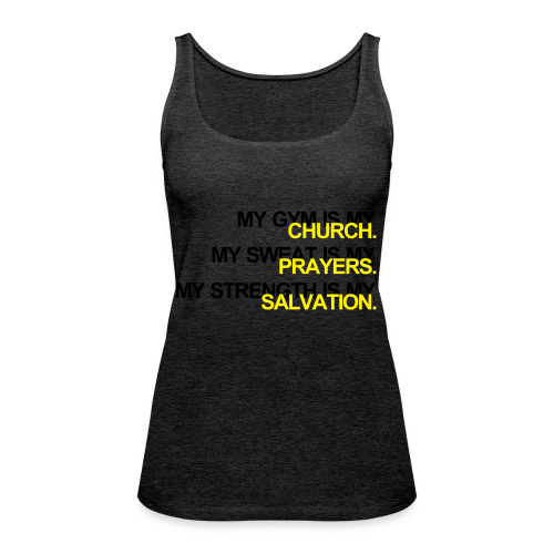 Gym is my Church - Frauen Premium Tank Top