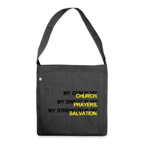 Gym is my Church - Schultertasche aus Recycling-Material