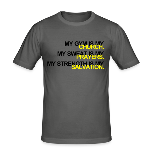 Gym is my Church - Männer Slim Fit T-Shirt