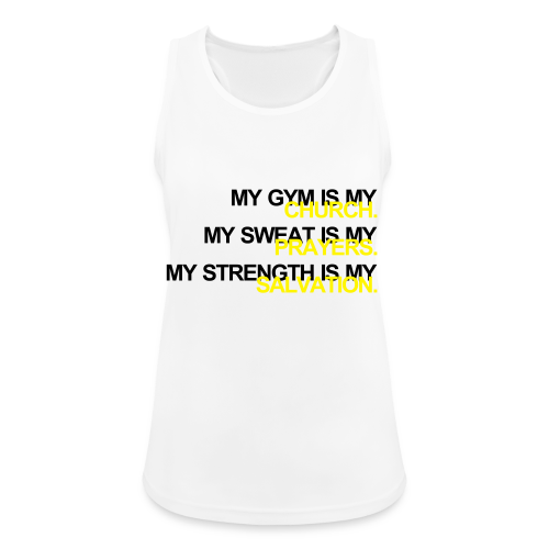 Gym is my Church - Frauen Tank Top atmungsaktiv
