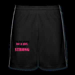 Not Strong for a Girl just Strong - Männer Fußball-Shorts