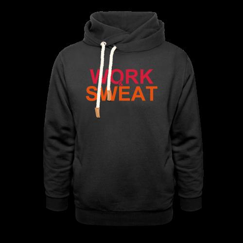 Work &  Sweat - Schalkragen Hoodie