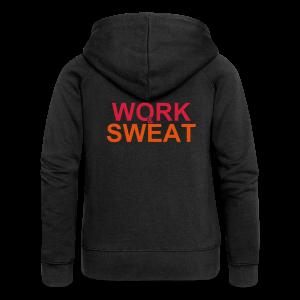 Work &  Sweat - Frauen Premium Kapuzenjacke