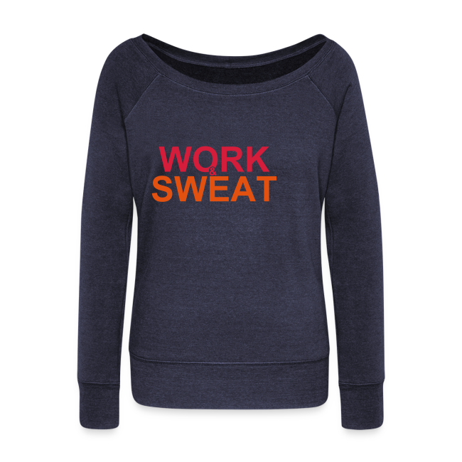 Work &  Sweat
