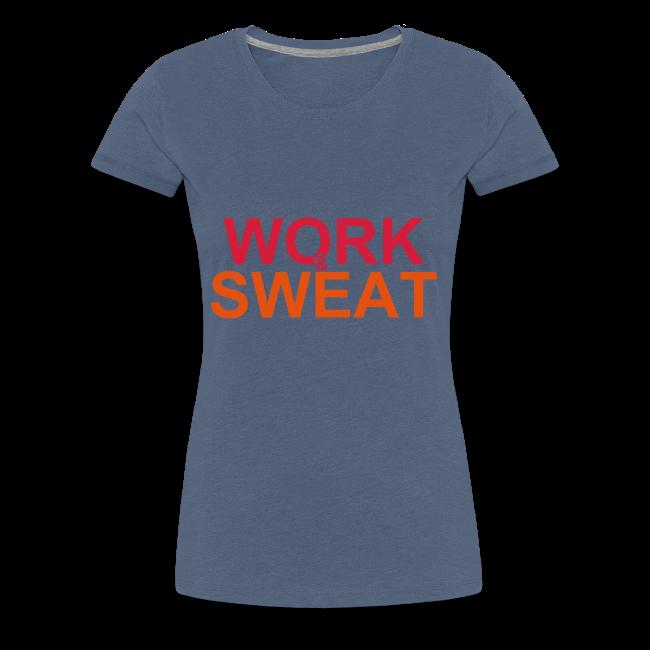 Work &  Sweat