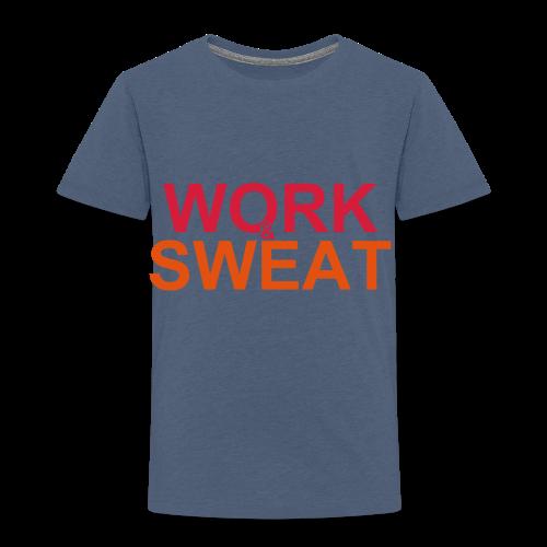 Work &  Sweat - Kinder Premium T-Shirt
