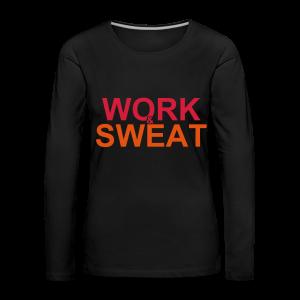 Work &  Sweat - Frauen Premium Langarmshirt