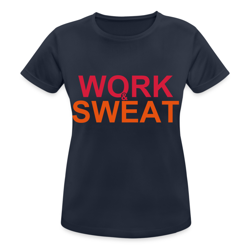 Work &  Sweat - Frauen T-Shirt atmungsaktiv